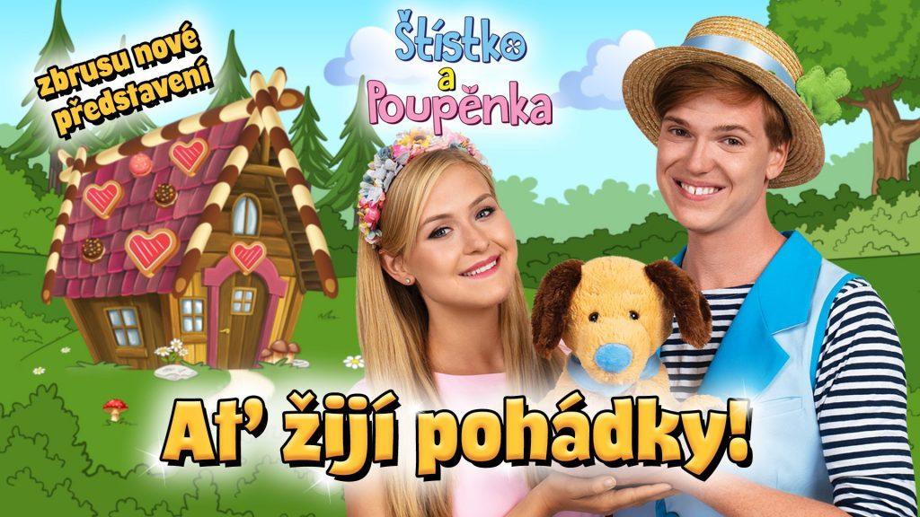 Štístko a Poupěnka: Ať žijí pohádky!